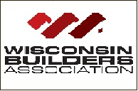 Wisconsin Builders Association: Member since 1988
